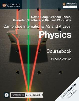 Cambridge International AS and A Level Physics Coursebook with CD-ROM and Cambridge Elevate Enhanced Edition (2 Years) - David Sang