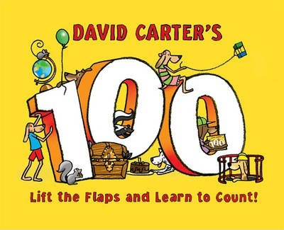 David Carter's 100: Lift the Flaps and Learn to Count! - David Carter