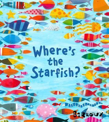 Where's the Starfish? - Barroux