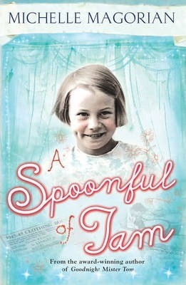A Spoonful of Jam - Michelle Magorian