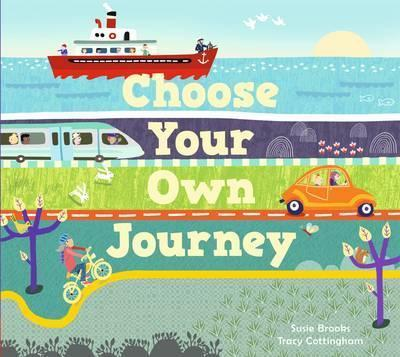 Choose Your Own Journey - Susie Brooks