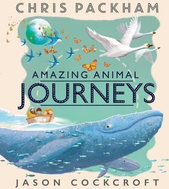 Amazing Animal Journeys - Chris Packham