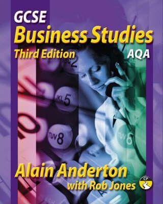 GCSE Business studies 3rd edition AQA version - Alain Anderton
