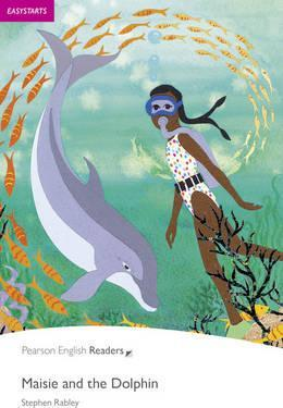 Easystart: Maisie and the Dolphin Book and CD Pack - Stephen Rabley