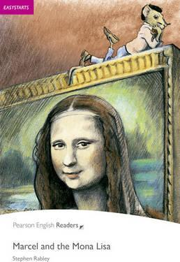 Easystart: Marcel and the Mona Lisa Book and MP3 Pack - Stephen Rabley