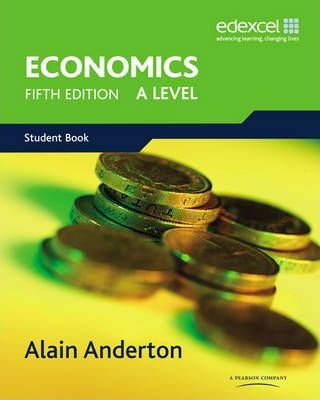 A Level Economics for Edexcel - Alain Anderton