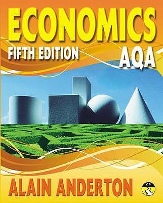 AQA A Level Economics Student Book - Alain Anderton