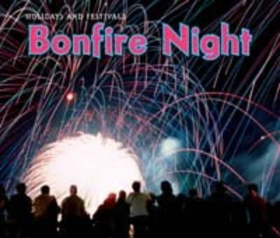 Bonfire Night - Nancy Dickmann