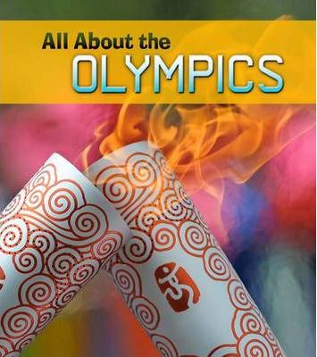 All About the Olympics - Nick Hunter