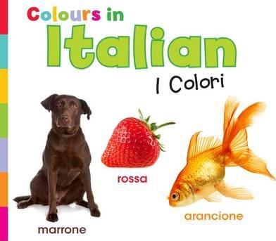 Colours in Italian: I Colori - Daniel Nunn