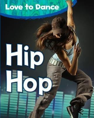 Hip Hop - Angela Royston