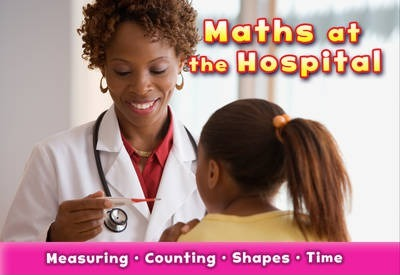 Maths at the Hospital - Tracey Steffora
