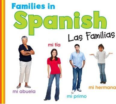 Families in Spanish: Las Familias - Daniel Nunn