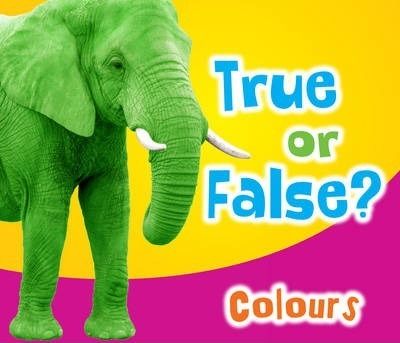 True or False? Colours - Daniel Nunn