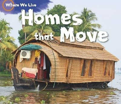 Homes That Move - Sian Smith