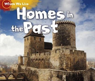 Homes in the Past - Sian Smith