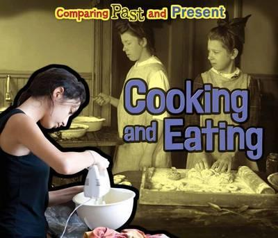 Cooking and Eating: Comparing Past and Present - Rebecca Rissman