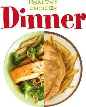 Dinner: Healthy Choices - Vic Parker