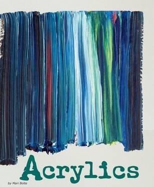 Acrylics - Mari Bolte