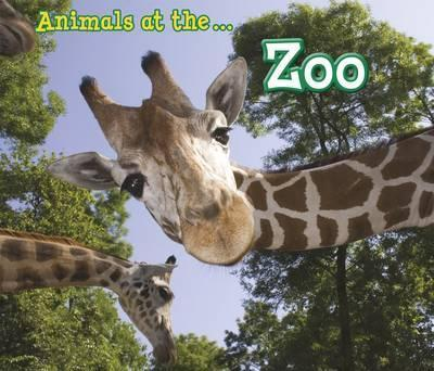 Animals at the Zoo - Sian Smith