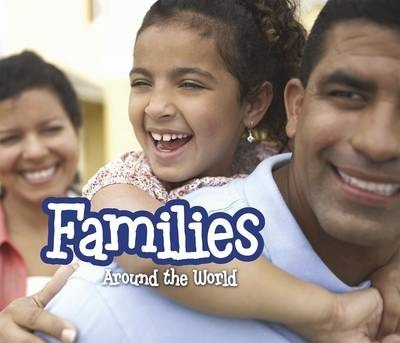 Families Around the World - Clare Lewis