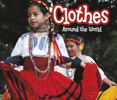 Clothes Around the World - Clare Lewis