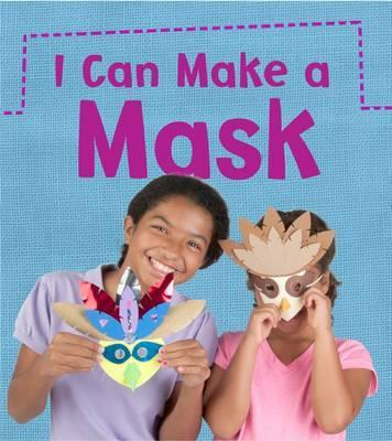 I Can Make a Mask - Joanna Issa