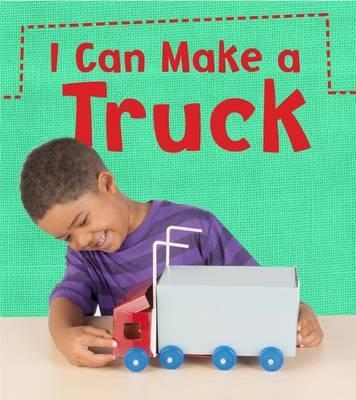 I Can Make a Truck - Joanna Issa