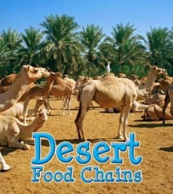 Desert Food Chains - Angela Royston