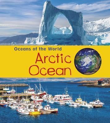 Arctic Ocean - Louise Spilsbury