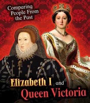 Elizabeth I and Queen Victoria - Nick Hunter