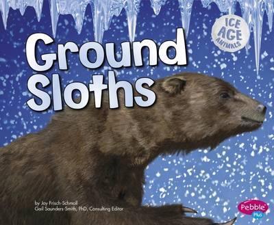 Ground Sloths - Joy Frisch-Schmoll