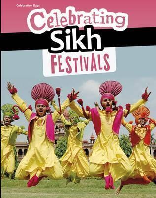 Celebrating Sikh Festivals - Nick Hunter