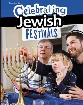 Celebrating Jewish Festivals - Liz Miles