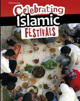 Celebrating Islamic Festivals - Liz Miles