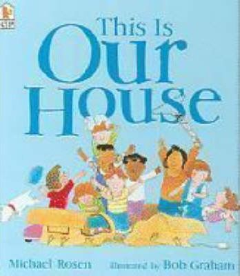 This Is Our House - Michael Rosen