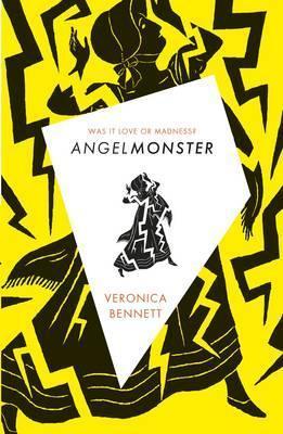 Angelmonster - Veronica Bennett