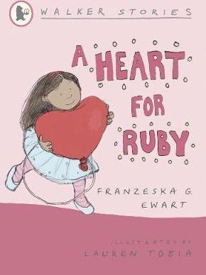 A Heart for Ruby - Franzeska Ewart