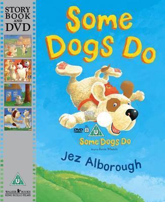 Some Dogs Do - Jez Alborough
