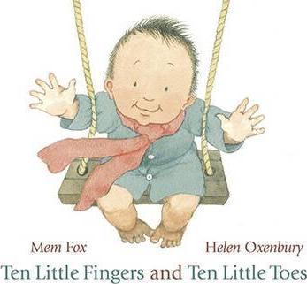 Ten Little Fingers and Ten Little Toes - Mem Fox