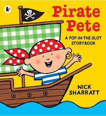 Pirate Pete - Nick Sharratt