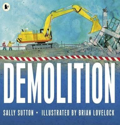 Demolition - Sally Sutton