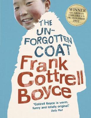 The Unforgotten Coat - Frank Cottrell Boyce