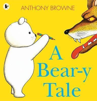 A Bear-y Tale - Anthony Browne