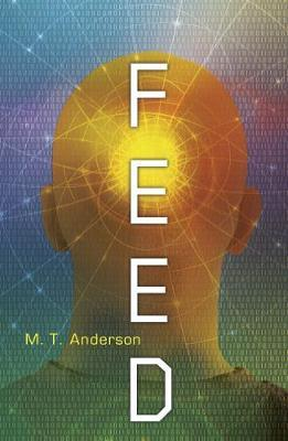 Feed - M. T. Anderson