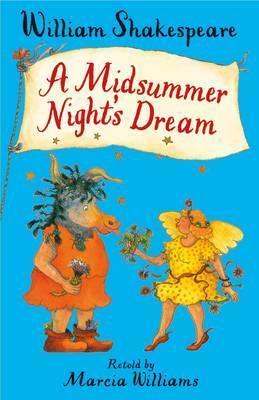 A Midsummer Night's Dream - Marcia Williams