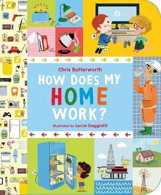 How Does My Home Work? - Chris Butterworth