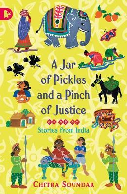 A Jar of Pickles and a Pinch of Justice - Chitra Soundar