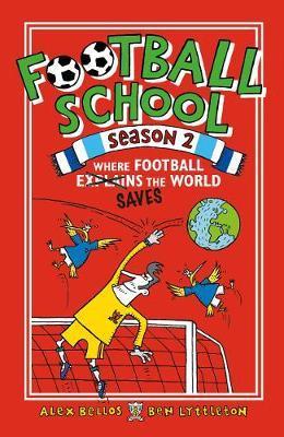 Football School Season 2: Where Football Explains the World - Spike Gerrell