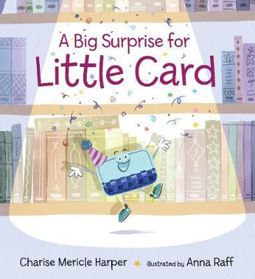 A Big Surprise for Little Card - Charise Mericle Harper